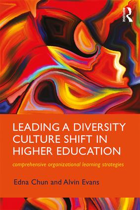 Leading a Diversity Culture Shift in Higher Education: Comprehensive Organizational Learning Strategies (New Critical Viewpoints on Society) 1st Edition, Kindle Edition